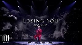 Tải Nhạc Losing You (English Ver. Performance Stage) - Wonho