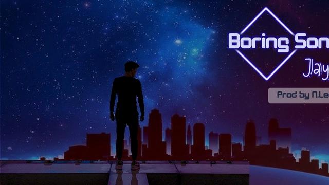 Xem MV Boring Song (Lyric Video) - JayB
