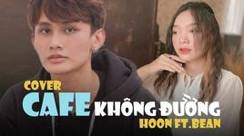 Tải Nhạc Cafe Không Đường - Hoon