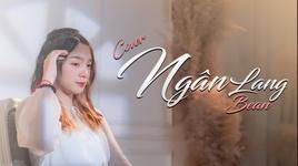 Tải Nhạc Ngân Lang (Cover) - Bean
