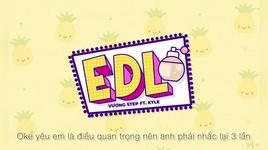 Tải Nhạc EDL (Lyric Video) - Vương Step