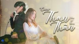 Tải Nhạc Than Thân (Cover) - Hoon