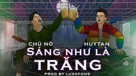 Tải Nhạc Sáng Như Là Trăng (Lyric Video) - HuyTan