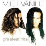 Tải nhạc hot Milli Vanilli: Greatest Hits miễn phí