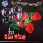 Download nhạc hay 999 Đóa Hoa Hồng nhanh nhất về máy