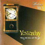Tải nhạc Mp3 Yesterday Vol 5 (Relax Piano) hay nhất