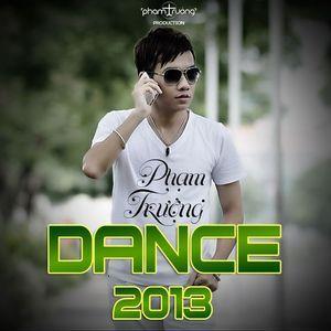 Download nhạc Phạm Trưởng Dance (2013)