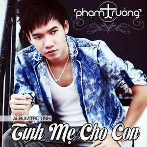 Nghe nhạc Tình Mẹ Cho Con (2012) chất lượng cao