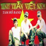 Nghe và tải nhạc hay Tinh Thần Việt Nam nhanh nhất
