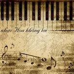 Tải nhạc hay Tuyển Tập Nhạc Hoa Không Lời (2013) trực tuyến miễn phí