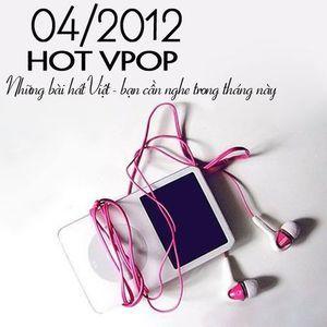 Download nhạc Tuyển Tập Nhạc Hot V-Pop (04/2012) Mp3 chất lượng cao