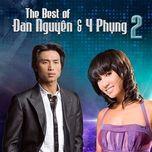 Nghe và tải nhạc hot The Best Of 2 (Đan Nguyên & Y Phụng) Mp3 miễn phí về máy