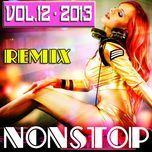 Tải nhạc hot Tuyển Tập Nonstop Dance Remix NhacCuaTui (Vol. 12 - 2013) về điện thoại
