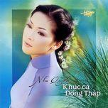Download nhạc Mp3 Khúc Ca Đồng Tháp chất lượng cao