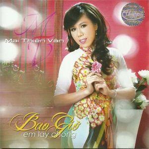 Tải nhạc Zing Bao Giờ Em Lấy Chồng (Thúy Nga CD 503) hay nhất