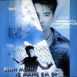 Tải nhạc Bình Minh Sẽ Mang Em Đi (Vol. 2) Mp3 miễn phí về máy