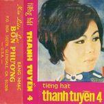 Tải nhạc Zing Tiếng Hát Thanh Tuyền 4 (Trước năm 1975)