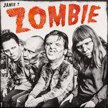 Nghe nhạc Mp3 Zombie (Single) nhanh nhất
