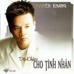Nghe nhạc Mp3 Dạ Khúc Cho Tình Nhân (2005) hot nhất