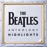 Nghe và tải nhạc Mp3 Anthology Highlights nhanh nhất về máy