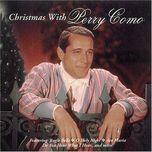 Tải nhạc Christmas With Perry Como (Năm) nhanh nhất về máy