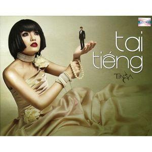 Nghe nhạc Tai Tiếng trực tuyến