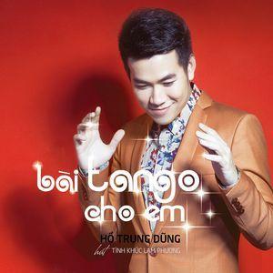 Nghe và tải nhạc hay Bài Tango Cho Em - Tình Khúc Lam Phương Mp3 về máy