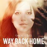 Tải nhạc hot Way Back Home Mp3 về điện thoại