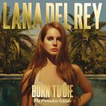 Download nhạc hot Born To Die (The Paradise Edition) nhanh nhất