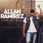 Nghe và tải nhạc hot Take My Hand (Single)  nhanh nhất