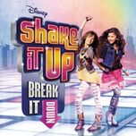 Download nhạc Mp3 Shake It Up: Break It Down (Soundtrack From The TV Series)
