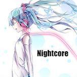 Tải nhạc Zing Mp3 Nhạc Nightcore Âu Mỹ Ngẫu Hứng
