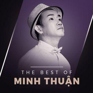 Tải nhạc Những Bài Hát Hay Nhất Của Minh Thuận Mp3 chất lượng cao