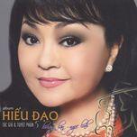 Download nhạc hot Hiếu Đạo (Thúy Nga CD) online