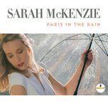 Tải nhạc Zing Paris In The Rain (Single) về máy