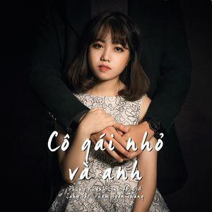 Tải nhạc Cô Gái Nhỏ Và Anh (Single) về máy