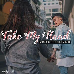 Nghe và tải nhạc hay Take My Hand (Single) nhanh nhất về máy