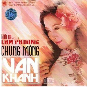 Tải nhạc hay Chung Mộng - Lam Phương 2 chất lượng cao