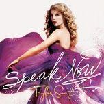 Nghe và tải nhạc hot Speak Now Mp3 trực tuyến