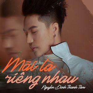 Nghe nhạc hay Mãi Là Riêng Nhau (Single)