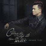 Download nhạc Chẳng Gì Đẹp Đẽ Trên Đời Mãi (Single) Mp3 hot nhất
