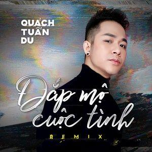 Download nhạc Đắp Mộ Cuộc Tình Remix (Single) Mp3 nhanh nhất