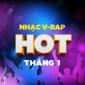 Nghe và tải nhạc Mp3 Nhạc V-Rap Hot Tháng 1 hay nhất