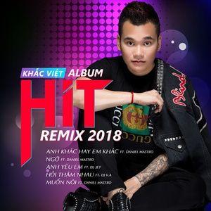 Tải nhạc Zing Album Remix 2018 hot nhất