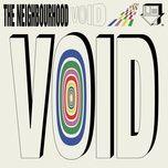 Tải nhạc hot Void (Single) trực tuyến