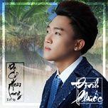 Nghe và tải nhạc hot Dạ Cổ Hoài Lang (Vol. 15) Mp3 miễn phí về máy