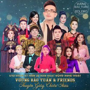 Nghe nhạc Live Show Kỷ Niệm 20 Năm Hoạt Động Nghệ Thuật Vương Bảo Tuấn trực tuyến miễn phí