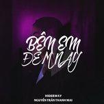 Download nhạc hot Bên Em Đêm Nay (Single) Mp3 miễn phí về điện thoại