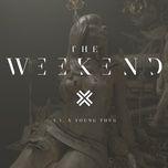 Tải nhạc The Weekend (Single) miễn phí về điện thoại