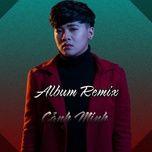 Download nhạc hay Album Remix về điện thoại